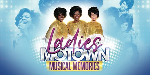 Ladies Of Motown Musical Memories