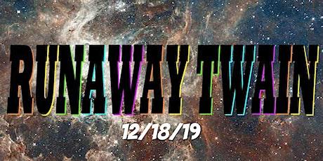 Runaway Twain tickets