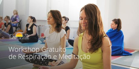 Workshop de Respiração e Meditação - uma introdução gratuita ao curso Arte de Viver Happiness Program em Goiânia  tickets