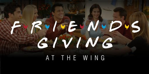 Friendsgiving at Wild Wing Cafe
