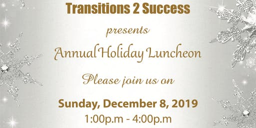 Transitions 2 Success Holiday Luncheon