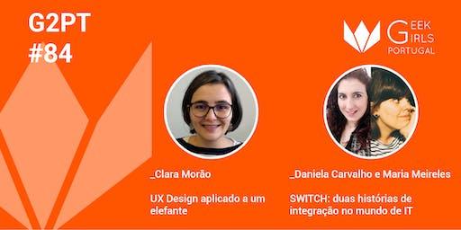 G2PT84 - 84º Geek Girls Portugal - Porto