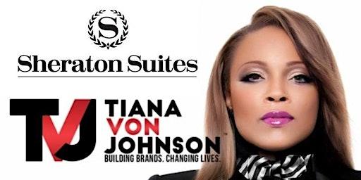 Millionaire Mastery Business & Marketing Conference OHIO! Featuring Tiana Von Johnson — FREE!