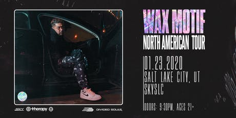Therapy Thursdays: Wax Motif tickets