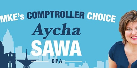 Vote Aycha Sawa For Milwaukee City Comptroller tickets