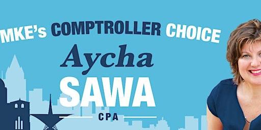 Vote Aycha Sawa For Milwaukee City Comptroller