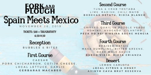 Spain Meets Mexico Wine Dinner