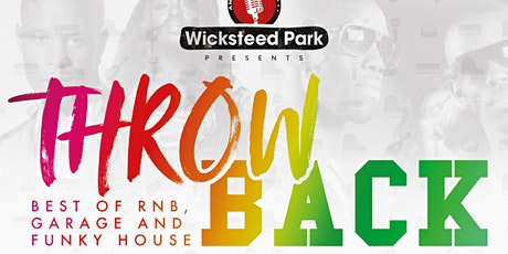 Throwback - best of RnB, Uk Garage and Funky House tickets