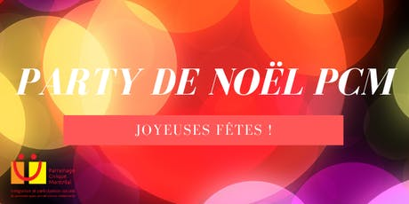 Party de Noël 2019 des membres du PCM tickets