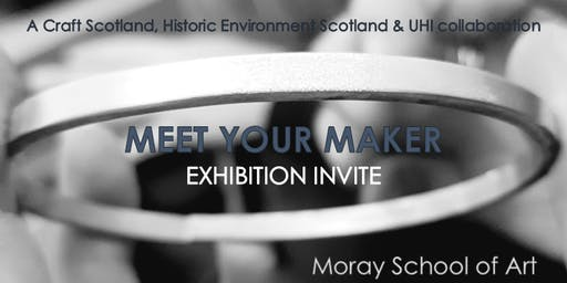 Meet Your Maker: Exhibition Opening