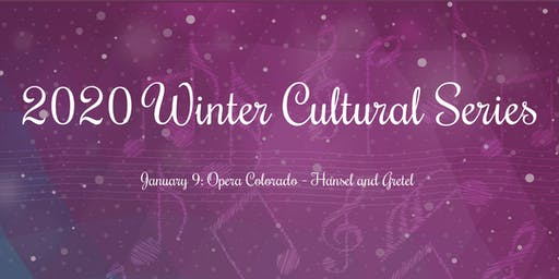 Opera Colorado - Winter Cultural Series 2020