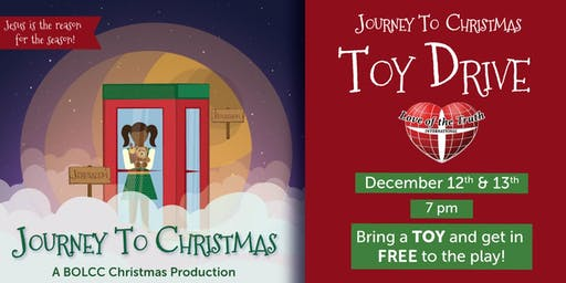 Journey to Christmas Play and Toy Drive