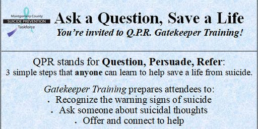 Question, Persuade, Refer (Q.P.R.) Suicide Prevention Training