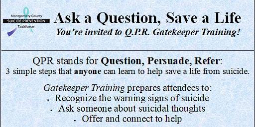 Question, Persuade, Refer (Q.P.R.) Suicide Prevention Training