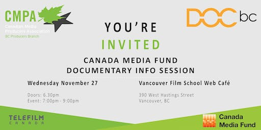 Canada Media Fund Documentary Info Session| presented by DOC BC & CMPA BC