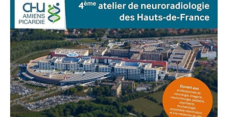 4ème atelier de neuroradiologie des Hauts-de-France billets