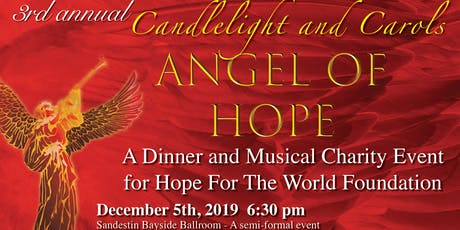 3rd Annual Candlelight & Carols Christmas Fundraiser for Hope for the World tickets