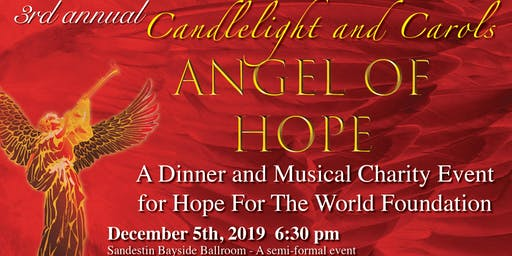3rd Annual Candlelight & Carols Christmas Fundraiser for Hope for the World