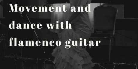 Healing Movement and Dance with Flamenco Guitar tickets