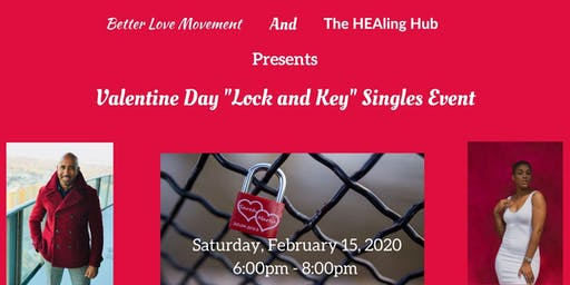 """Valentine's Day """"Lock and Key"""" Event for Singles"""