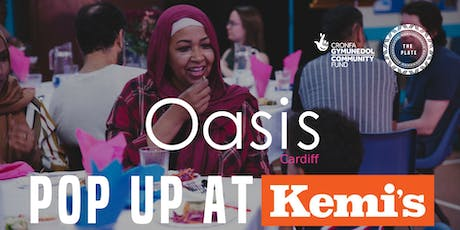 Oasis Cardiff Pop Up at Kemi's tickets