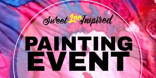 SweetLeeInspired Painting Event