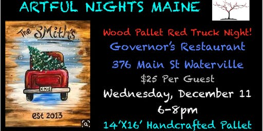 Wood Pallet Red Truck Paint Night at Governor's Waterville