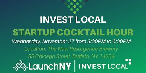 Invest Local Startup Cocktail Hour