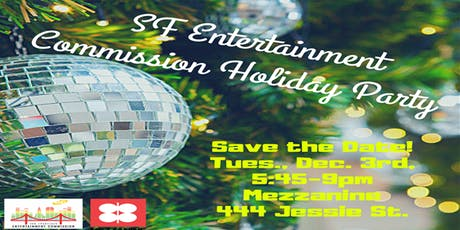 SF Entertainment Commission Holiday Party tickets