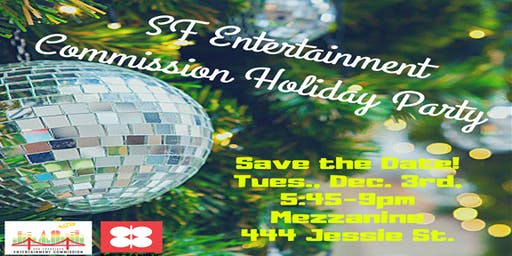 SF Entertainment Commission Holiday Party