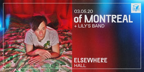 of Montreal @ Elsewhere (Hall) tickets