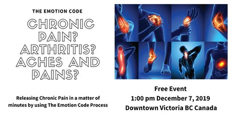 Chronic Pain? Arthritis? Aches and Pains? LIVE Emotion Code Session tickets