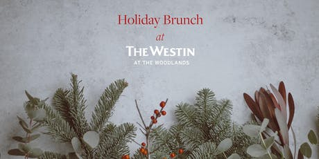 Holiday Brunch at The Westin at the Woodlands tickets