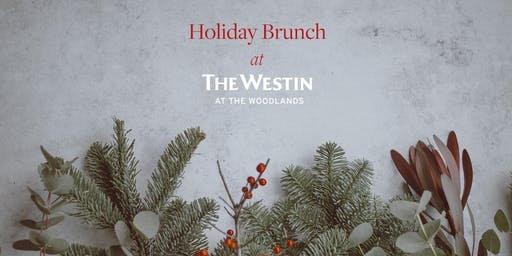 Holiday Brunch at The Westin at the Woodlands