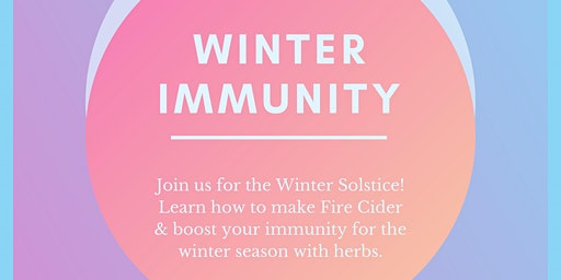 Healing with Herbs: Winter Immunity