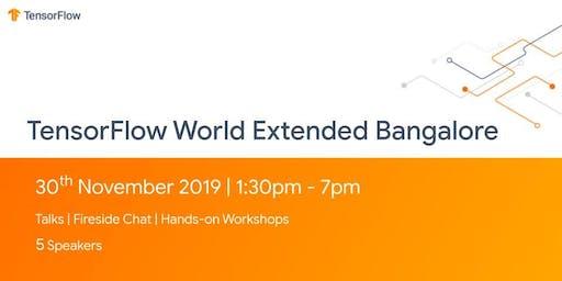 TensorFlow World Extended Bangalore
