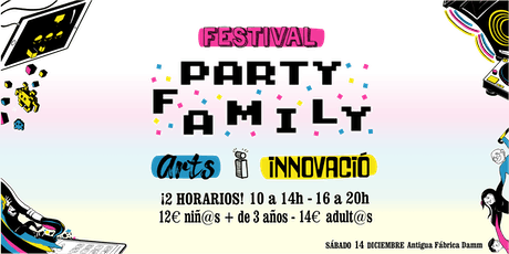 Party Family FESTIVAL 'Arts i Innovació' entradas