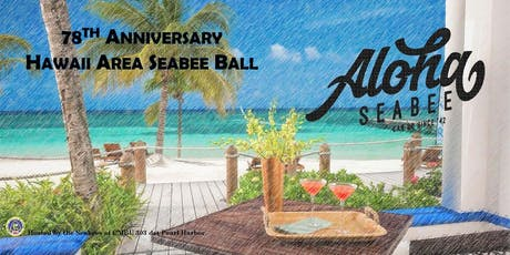 2020 Hawaii Area Seabee Ball  tickets