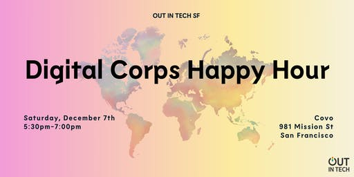 Out in Tech SF | Digital Corps Happy Hour