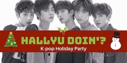 Hallyu Doin'? | Kpop Holiday Party