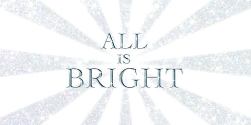 All Is Bright - Christmas at Centerpoint, December 22nd & 24th