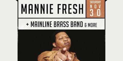 DJ Mannie Fresh + Mainline Brass Band Thanksgiving Weekend at The Maison