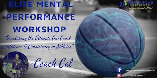 December 2019 Elite Mental Performance Workshop