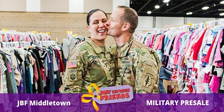 Military Presale pass | April 1st | JBF Middletown Spring 2020 | Mega Children's Sale event  tickets