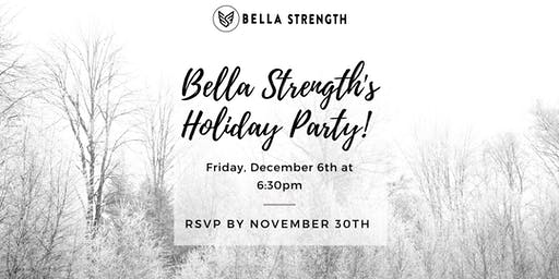 Bella Strength Holiday Party