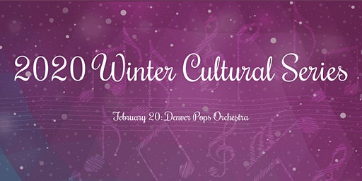 Denver Pops - Winter Cultural Series 2020