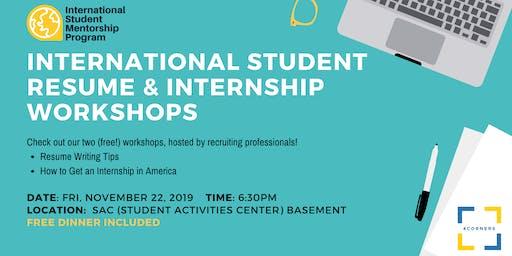 International Student Resume & Internship Workshops (Free Dinner Included)