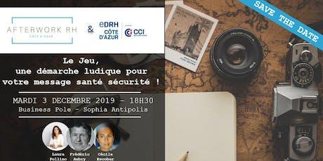AfterWork RH Côte d'Azur - 3 décembre 2019 - Le Jeu, une démarche ludique pour votre message santé sécurité ! billets