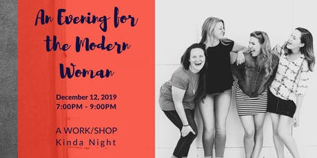 An Evening for the Modern Woman (Private Event) tickets
