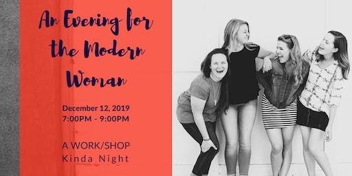 An Evening for the Modern Woman (Private Event)